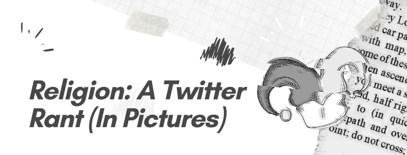 Religion: A Twitter Rant (InPictures)
